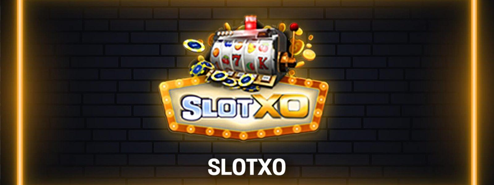 Slotxo เล่นยังไงก็รวยไม่มีมโนเเน่นอน